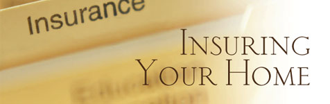 Insuring Your Home: Lowering Your Premium...